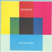 Opossom: Electric Hawaii [Digipak]