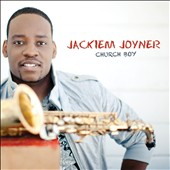 Jackiem Joyner: Church Boy *