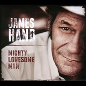 James Hand: Mighty Lonesome Man