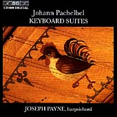 Pachelbel: Keyboard Suites / Joseph Payne