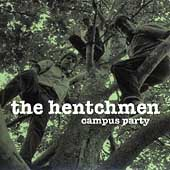 The Hentchmen: Campus Party