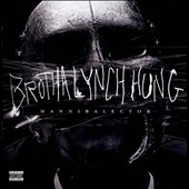 Brotha Lynch Hung: Mannibalector [PA] *