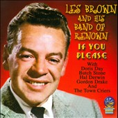 Les Brown & His Band of Renown: If You Please