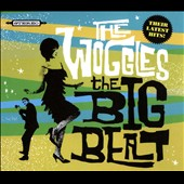 The Woggles: The Big Beat [Digipak] *