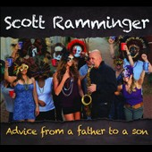 Scott Ramminger: Advice from a Father to a Son *