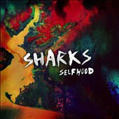 Sharks: Selfhood [Digipak] *
