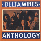 Delta Wires: Anthology