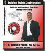 Damien Young: Train Your Brain to Stop Overeating