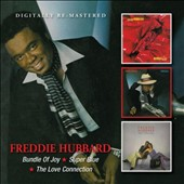 Freddie Hubbard: Bundle of Joy/Super Blue/The Love Connection *