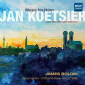 Jan Koetsier (1911-2006): Music for Horn / James Boldin, horn; Richard Seiler, piano; Matthew McMahan, organ