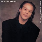 Johnny Kemp: Secrets of Flying [Bonus Tracks] [Remastered] *