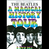 The Beatles: All Our Yesterday's: A Magical History Tour