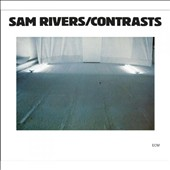 Sam Rivers: Contrasts [Digipak]