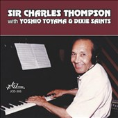 Sir Charles Thompson: Sir Charles Thompson with Yoshio Toyama and Dixie Saints