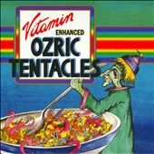 Ozric Tentacles: Vitamin Enhanced [Box]
