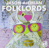 Jason Ajemian: Folklords