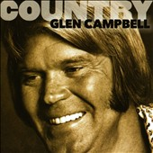 Glen Campbell: Country: Glen Campbell *