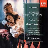 Gounod: Rom&#233;o et Juliette / Plasson, Gheorghiu, Alagna
