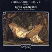 Gouvy: Lieder / Yaron Windm&uuml;ller, Thomas Hans