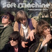 Soft Machine: Tanglewood Tails