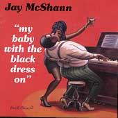 Jay McShann: My Baby with the Black Dress On