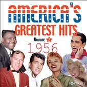 Various Artists: America's Greatest Hits, Vol. 7: 1956 [Box]