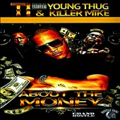Young Thug/Killer Mike (Rapper)/T.I.: About the Money [PA] *