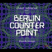 Berlin Counterpoint - Philip Glass: String Quartet No. 2; Christian Biegai: Quartet; Timothy Blinko: Cartographies; Steve Reich: Vermont/Berlin Counterpoint