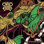 Child Bite: Strange Waste [EP] [11/24] *