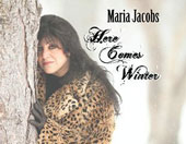 Maria Jacobs: Here Comes Winter