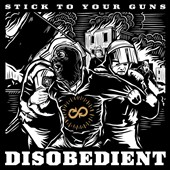 Stick to Your Guns: Disobedient [Deluxe] [Digipak]