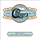 Chicago: Chicago XXXIV: Live in '75 [Slipcase]