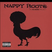 Nappy Roots: The  40 Akerz Project [PA] [Digipak] *