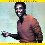 George Benson (Guitar): Give Me the Night