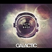 Galactic: Into the Deep [Digipak] *