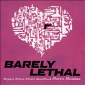 Mateo Messina: Barely Lethal [Original Soundtrack]