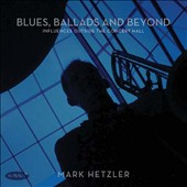 Blues, Ballads and Beyond: Influences Outside the Concert Hall - works by Michael Colgrass, Dennis Llinas, Enrique Crespo, Daniel Schnyder & Robert Suderburg / Mark Hetzler, trombone