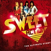 Sweet: Sweet Action! The Ultimate Story