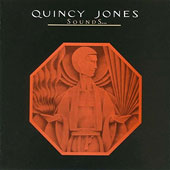Quincy Jones: Sounds...And Stuff Like That!!