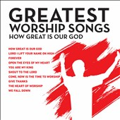 Maranatha Music: Great Worship Songs: How Great Is Our God