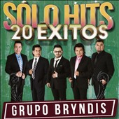 Grupo Bryndis: Solo Hits 20 Exitos *