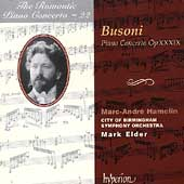 Busoni: Piano Concerto Op 39 / Hamelin, Elder, et al