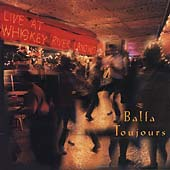 Balfa Toujours: Live at Whiskey River Landing *