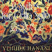 Bach: 6 Suites for Cello Solo / Yehuda Hanani