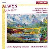 Alwyn: Symphony no 4, etc / Hickox, London SO