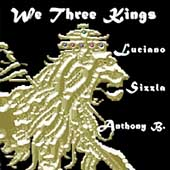 Luciano: We Three Kings