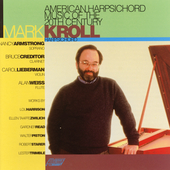 American Harpsichord Music of the 20th Century / Mark Kroll