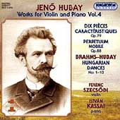 Hubay: Works for Violin and Piano Vol 4 / Szecsódi, Kassai