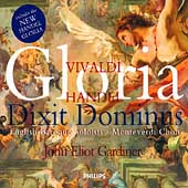Vivaldi: Gloria;  Handel: Dixit Dominus / Gardiner, et al
