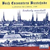 Bach Encounters Buxtehude - A Journey to L&uuml;beck / Marshall